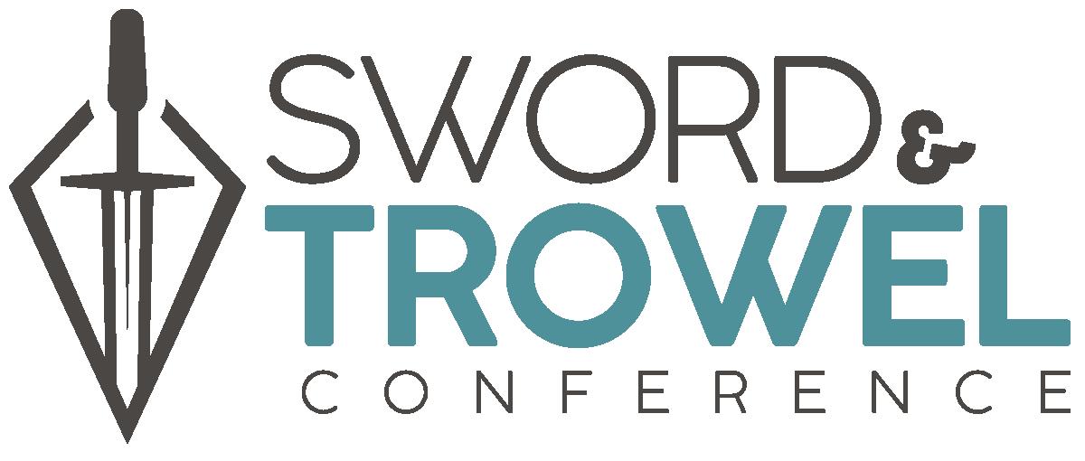 Sword & Trowel Conference
